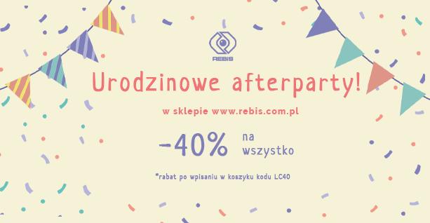 Rebis: Urodzinowe afterparty! -40% na wszystko! – do 5.10.2020 r.