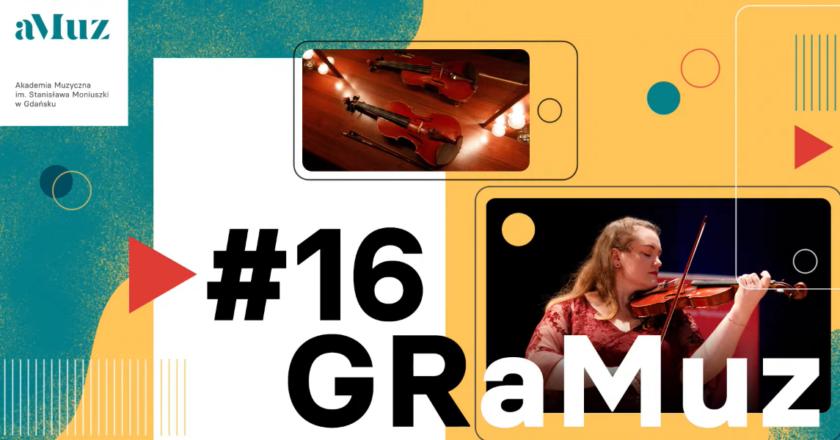 GRaMuz #16 | I Recital dyplomowy Małgorzaty Wójcik – skrzypce
