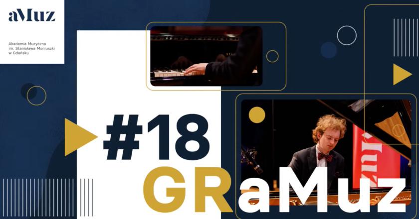 GRaMuz #18 | I Recital dyplomowy Piotra Pawlaka – fortepian
