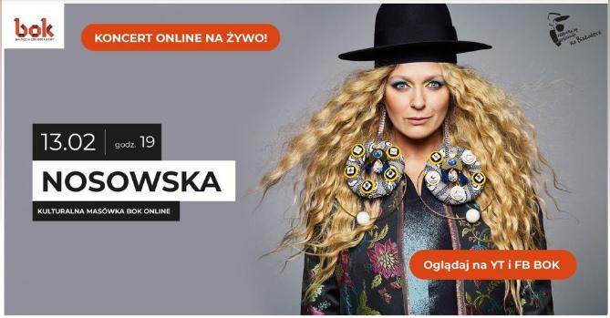 Nosowska – Kulturalna masówka w BOK 13.02.2021 r.