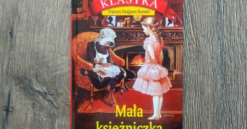 """""""Mała księżniczka"""" Frances Hodgson Burnett – książka"""