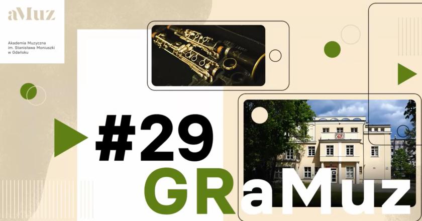 GRaMuz #29 | Dyplomanci Szkoły Muzycznej II stopnia im. Fryderyka Chopina w Gdańsku-Wrzeszczu